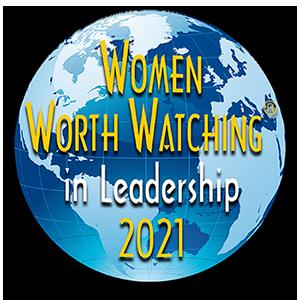 Women Worth Watching in Leadership 2021