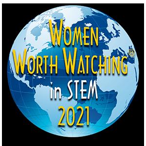 Women Worth Watching in STEM 2021