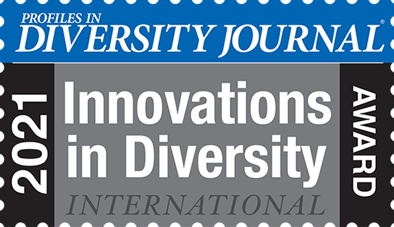 Profiles in Diversity Journal 2021 Innovations in Diversity International Award
