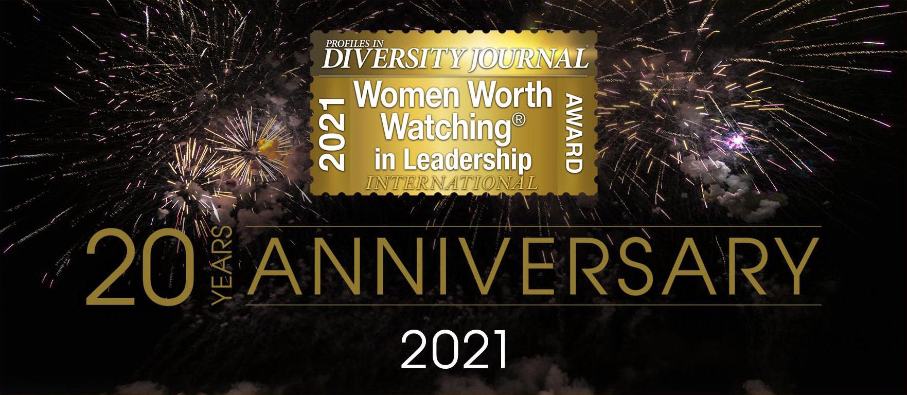 Profiles in Diversity Journal 2021 Women Worth Watching In Leadership International Award 20 Years Anniversary 2021