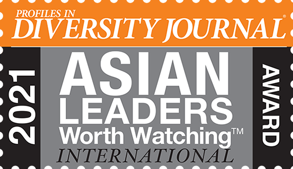Profiles in Diversity Journal 2021 Asian Leaders Worth Watching International Award
