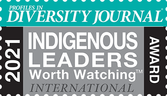 Profiles in Diversity Journal 2021 Indigenous Leaders Worth Watching International Award